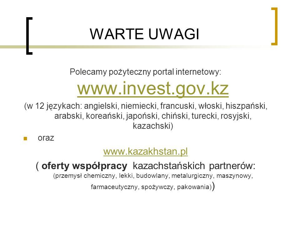 Polecamy pożyteczny portal internetowy: www.invest.gov.kz