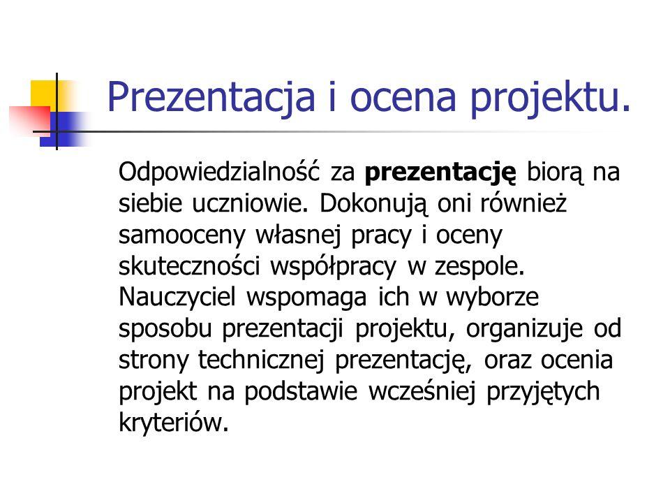Prezentacja i ocena projektu.