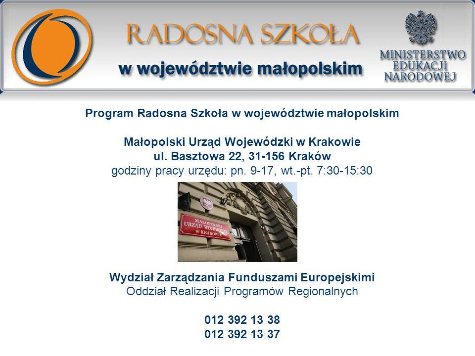 Program Radosna Szkoła w województwie małopolskim Małopolski Urząd Wojewódzki w Krakowie
