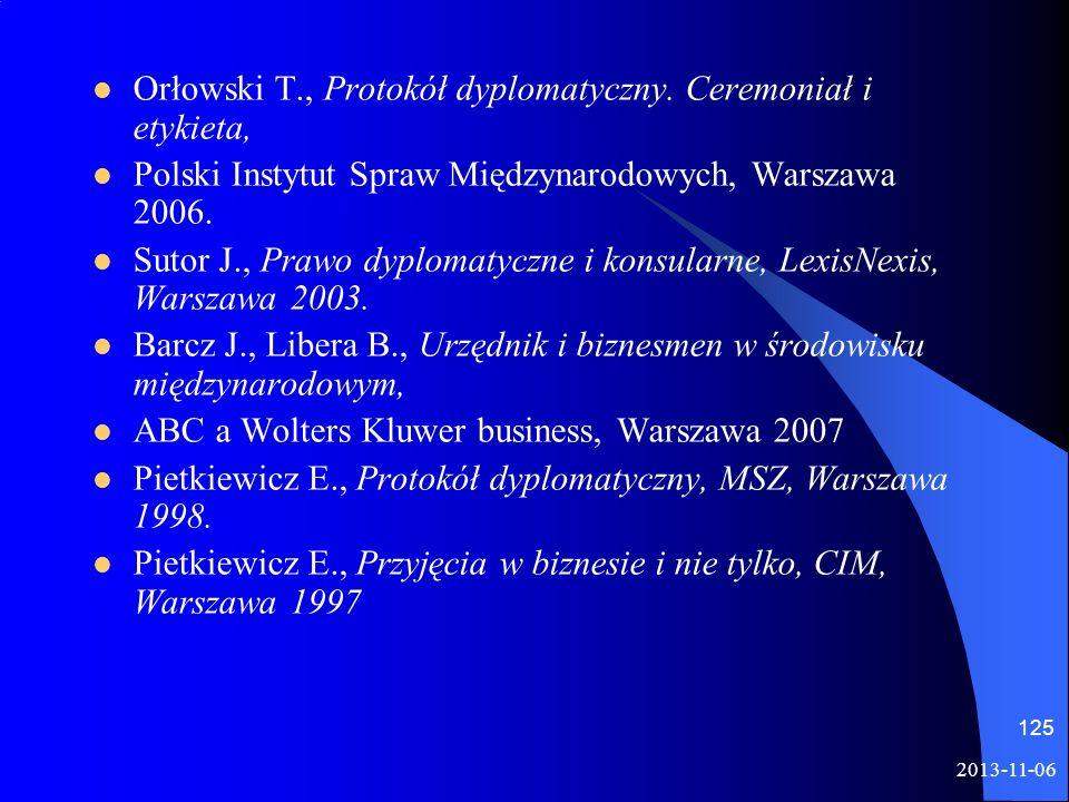 Orłowski T., Protokół dyplomatyczny. Ceremoniał i etykieta,