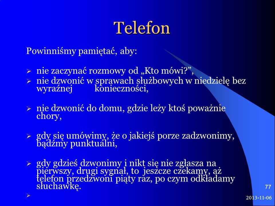 """Telefon Powinniśmy pamiętać, aby: nie zaczynać rozmowy od """"Kto mówi ,"""