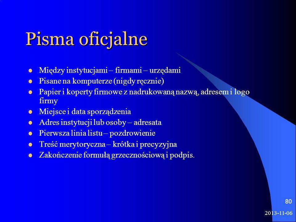 Pisma oficjalne Między instytucjami – firmami – urzędami