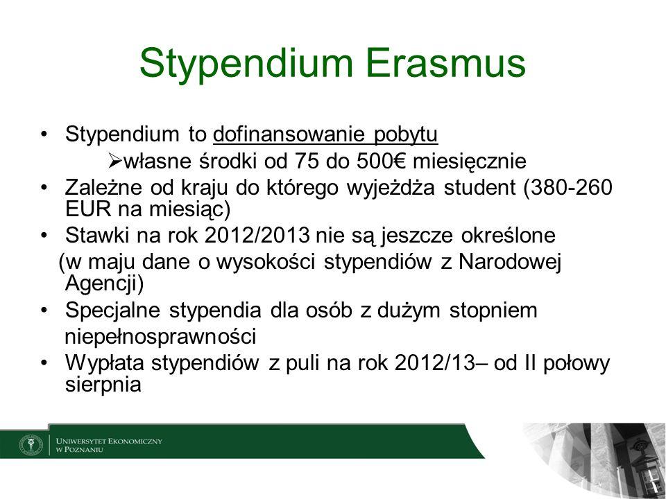 Stypendium Erasmus Stypendium to dofinansowanie pobytu