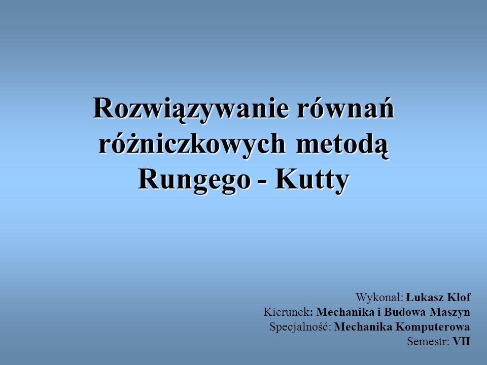 Rozwiązywanie równań różniczkowych metodą Rungego - Kutty