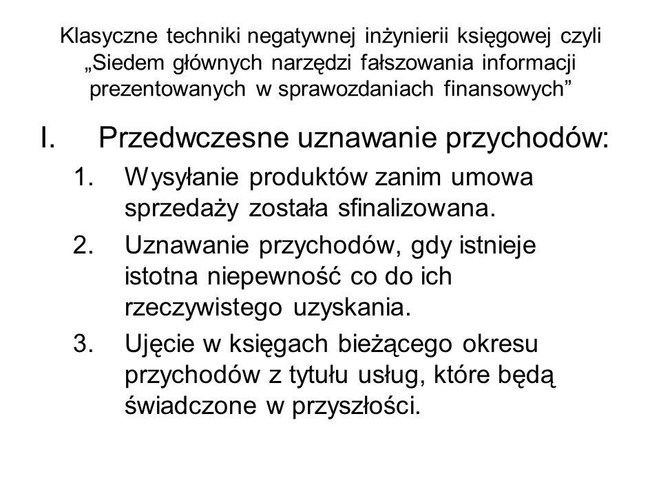 Przedwczesne uznawanie przychodów: