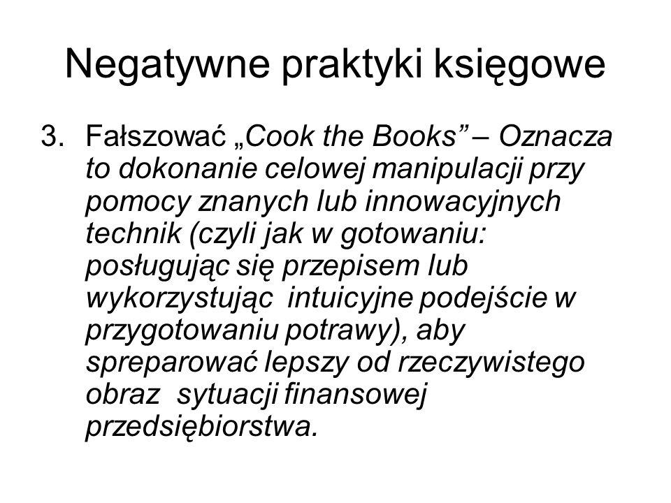 Negatywne praktyki księgowe