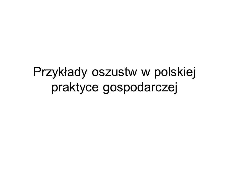 Przykłady oszustw w polskiej praktyce gospodarczej