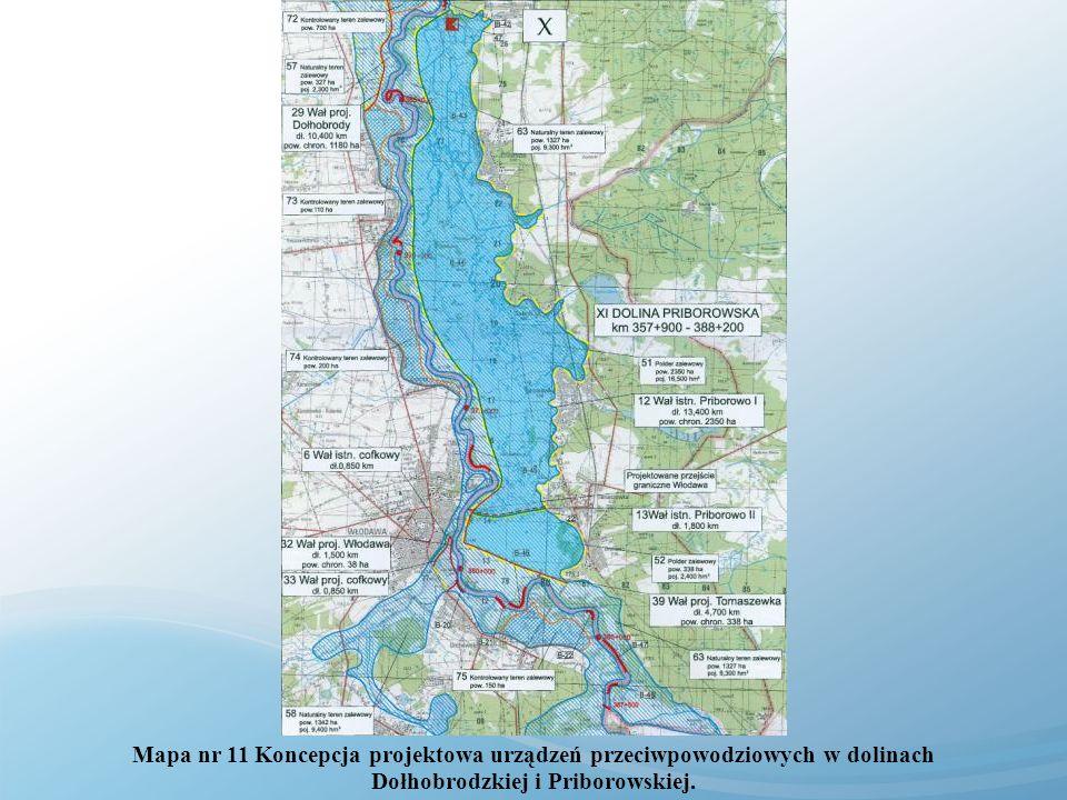 Mapa nr 11 Koncepcja projektowa urządzeń przeciwpowodziowych w dolinach Dołhobrodzkiej i Priborowskiej.