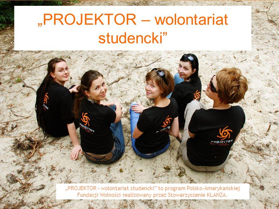 """""""PROJEKTOR – wolontariat studencki"""