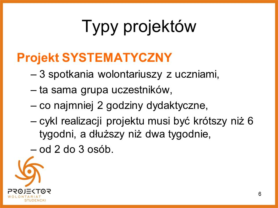 Typy projektów Projekt SYSTEMATYCZNY