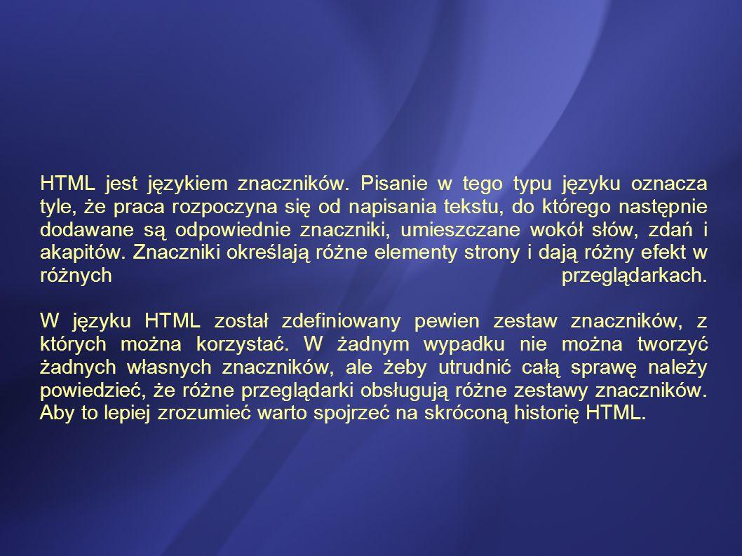 HTML jest językiem znaczników