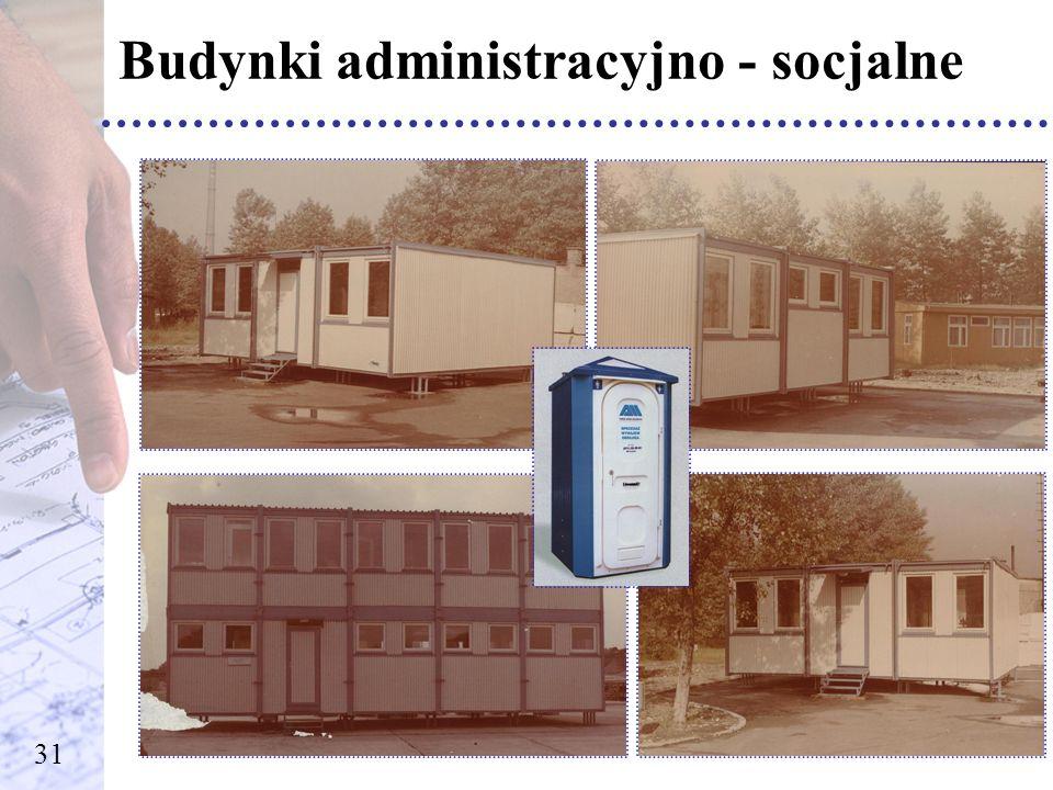 Budynki administracyjno - socjalne
