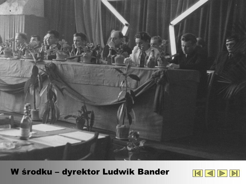 W środku – dyrektor Ludwik Bander