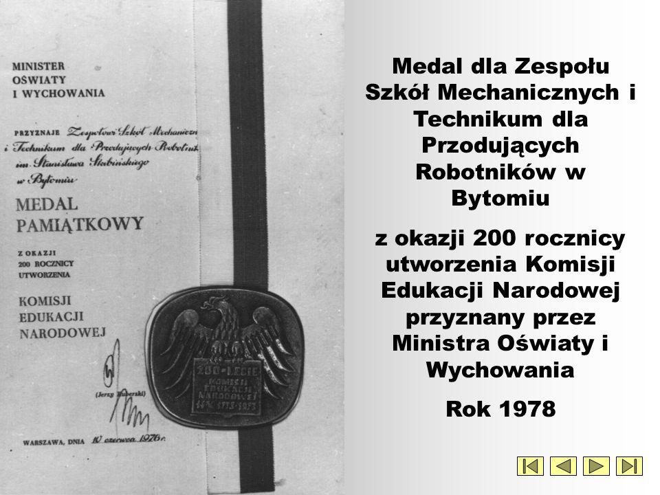 Medal dla Zespołu Szkół Mechanicznych i Technikum dla Przodujących Robotników w Bytomiu