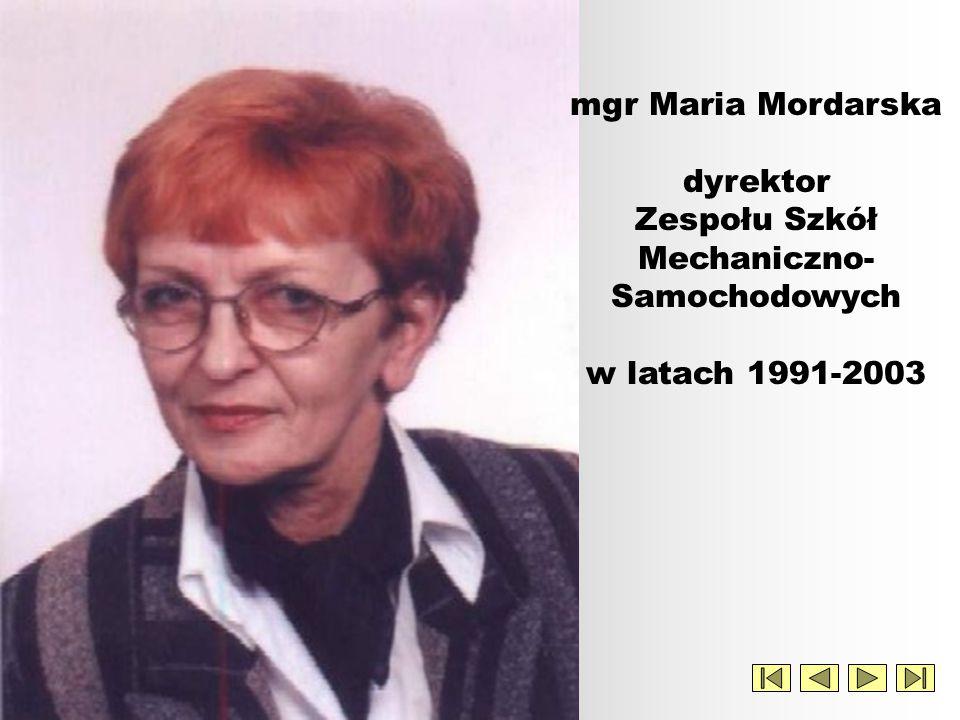 mgr Maria Mordarska dyrektor Zespołu Szkół Mechaniczno-Samochodowych w latach 1991-2003