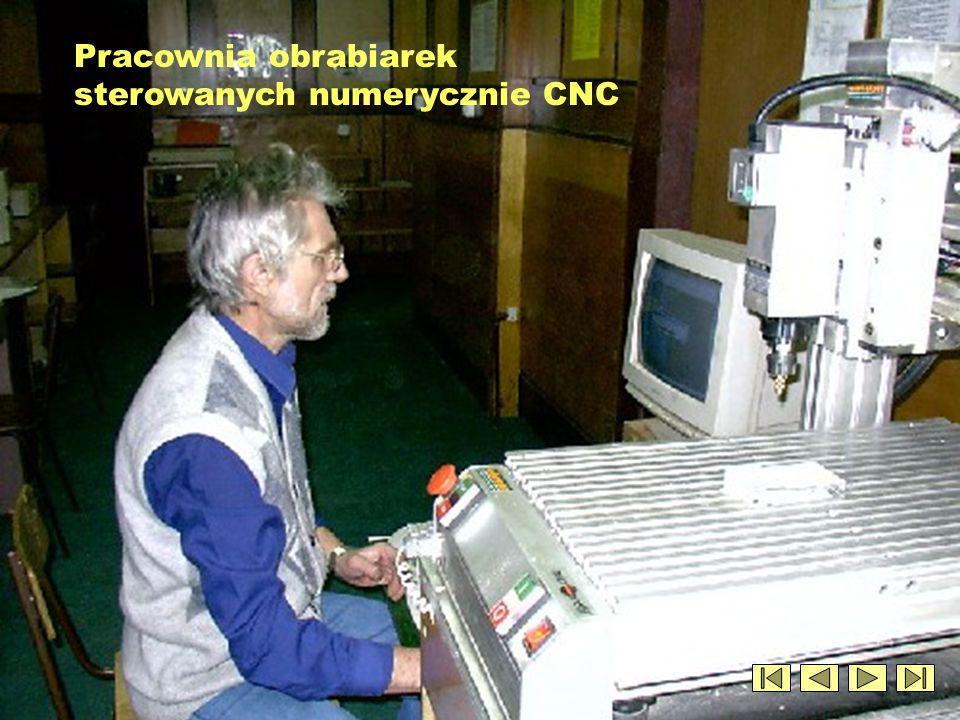 Pracownia obrabiarek sterowanych numerycznie CNC
