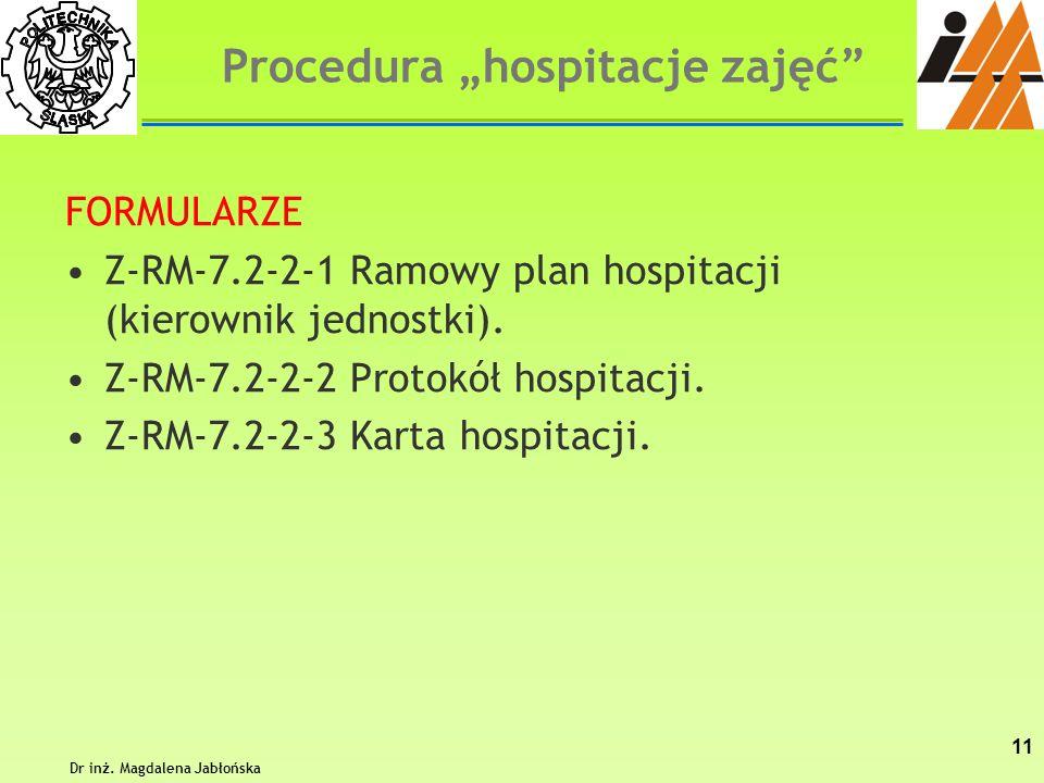 """Procedura """"hospitacje zajęć Dr inż. Magdalena Jabłońska"""