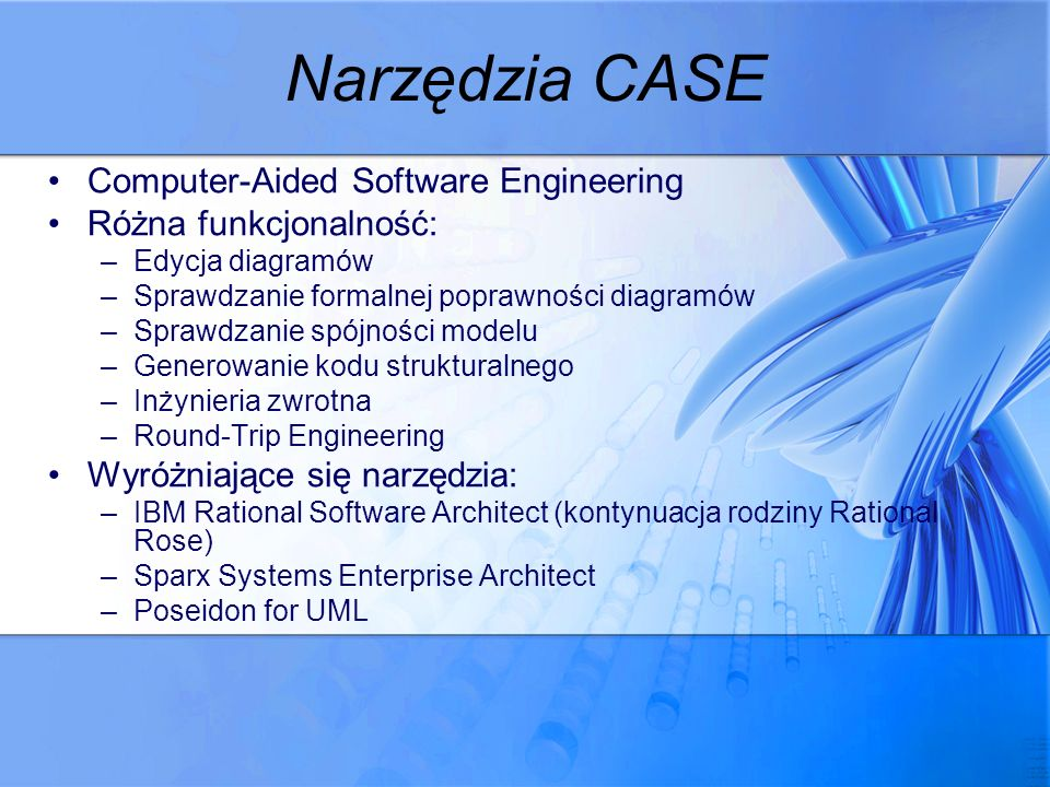 Narzędzia CASE Computer-Aided Software Engineering