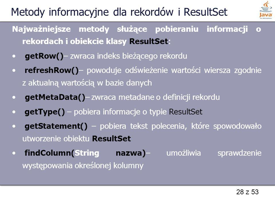 Metody informacyjne dla rekordów i ResultSet