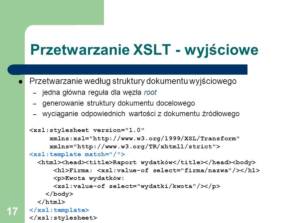 Przetwarzanie XSLT - wyjściowe