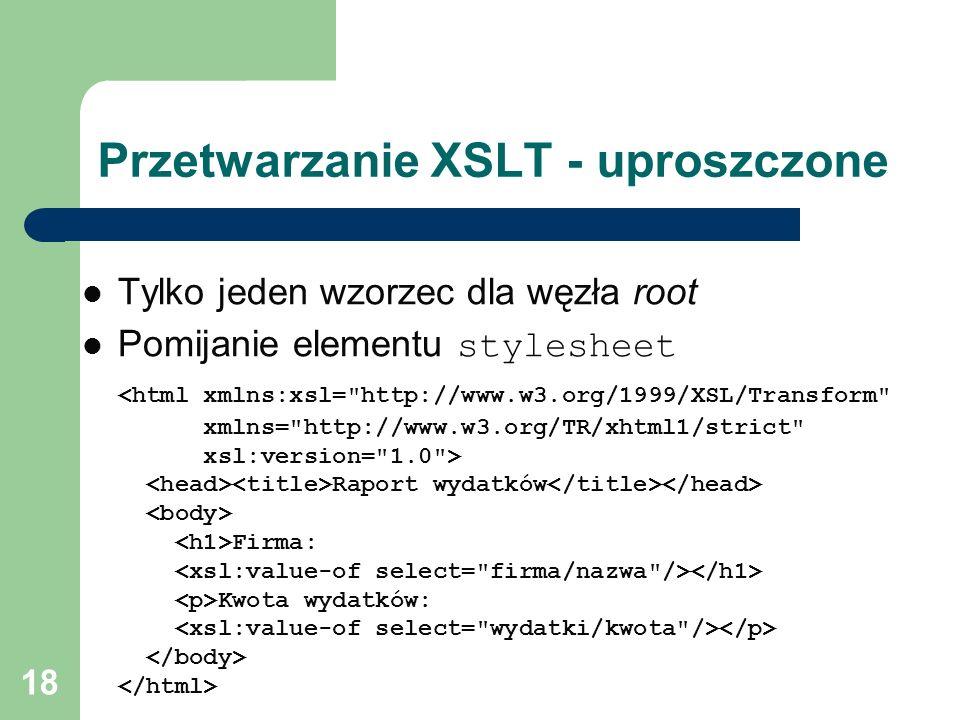 Przetwarzanie XSLT - uproszczone