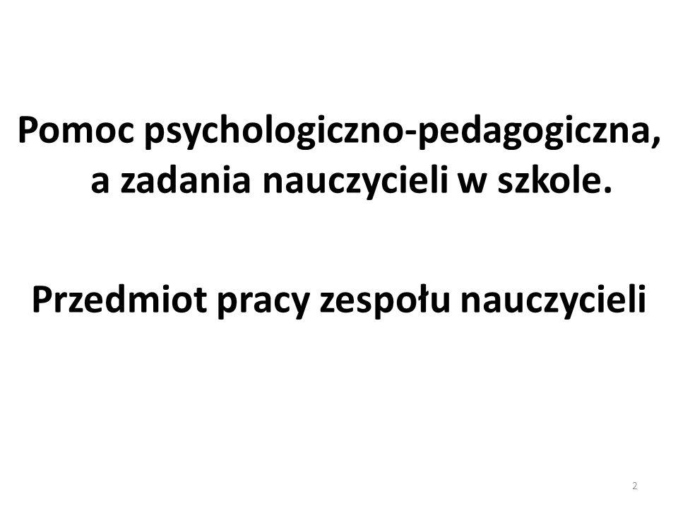 Pomoc psychologiczno-pedagogiczna, a zadania nauczycieli w szkole