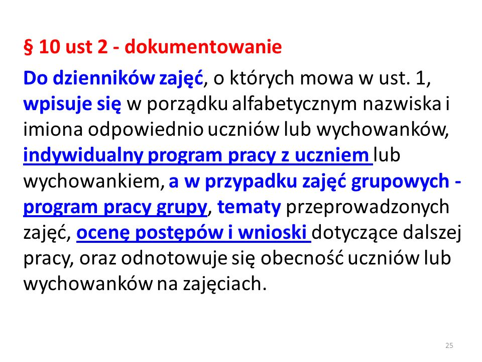 § 10 ust 2 - dokumentowanie