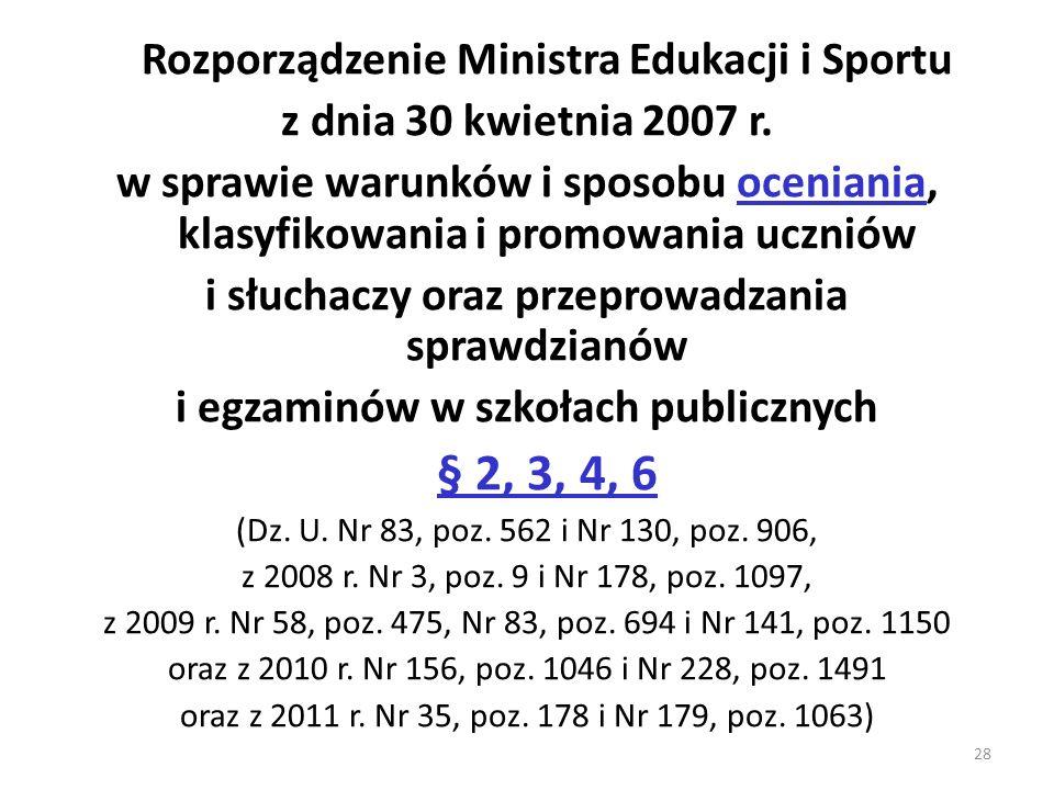 Rozporządzenie Ministra Edukacji i Sportu z dnia 30 kwietnia 2007 r.