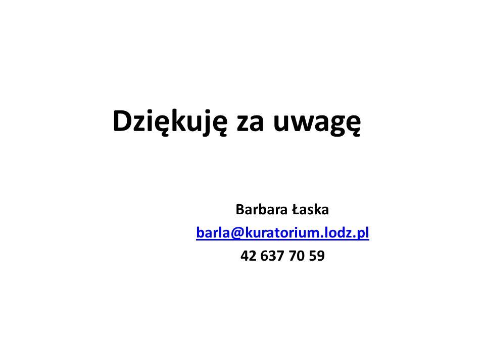 Barbara Łaska barla@kuratorium.lodz.pl 42 637 70 59