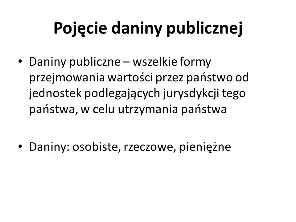 Pojęcie daniny publicznej
