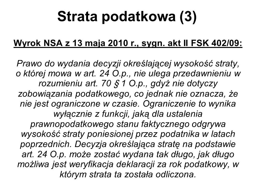 Wyrok NSA z 13 maja 2010 r., sygn. akt II FSK 402/09:
