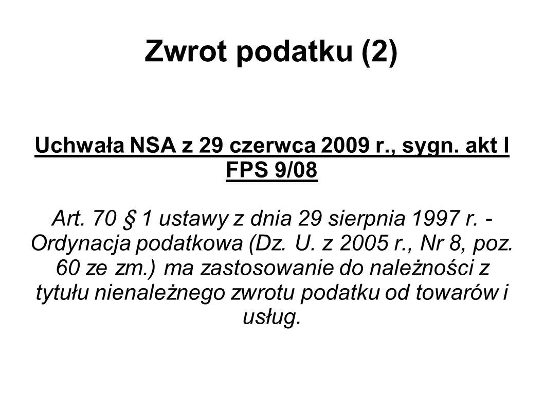 Uchwała NSA z 29 czerwca 2009 r., sygn. akt I FPS 9/08