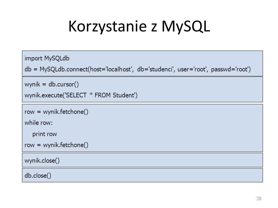 Korzystanie z MySQL import MySQLdb