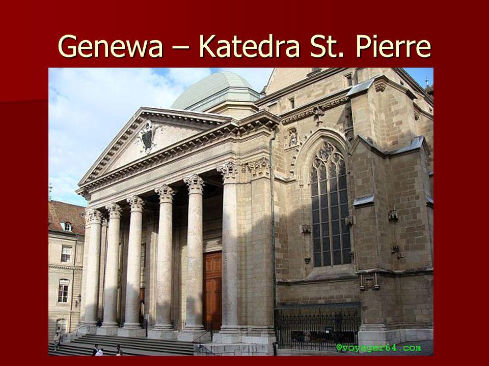 Genewa – Katedra St. Pierre