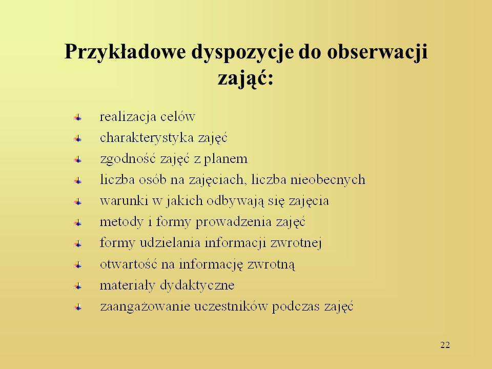 Przykładowe dyspozycje do obserwacji zająć: