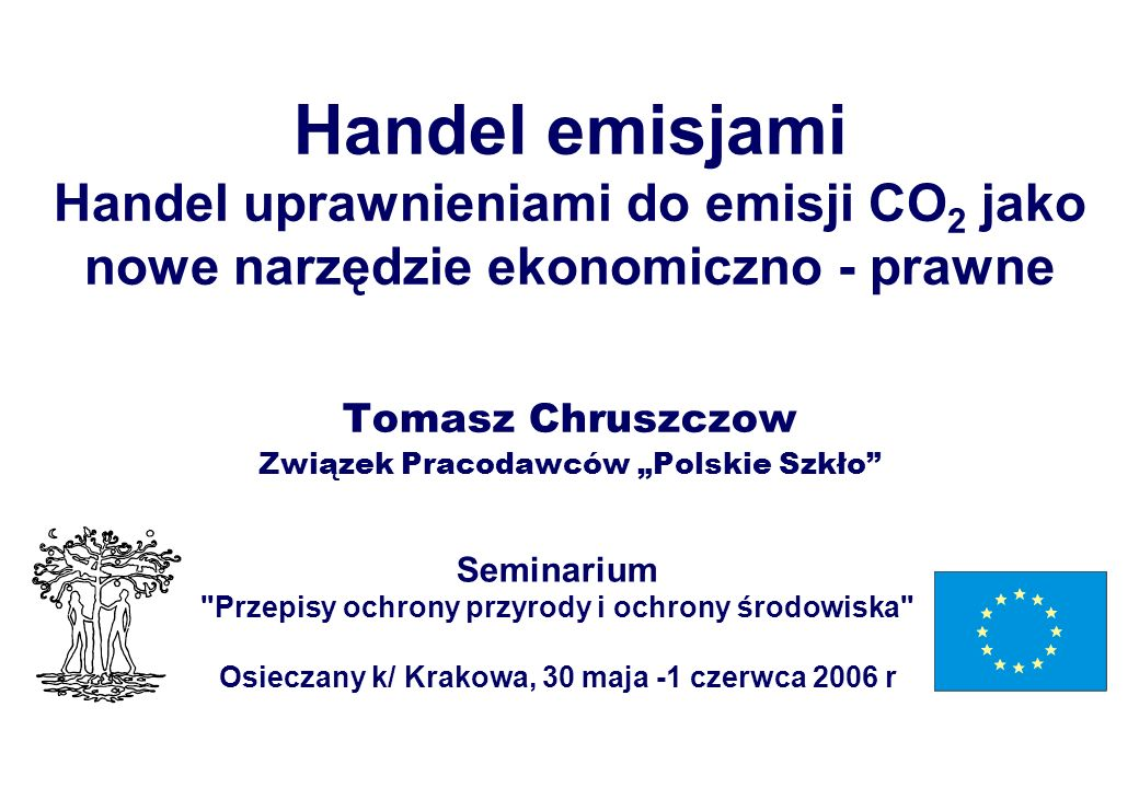 """Handel Emisjami Tomasz Chruszczow Związek Pracodawców """"Polskie Szkło"""