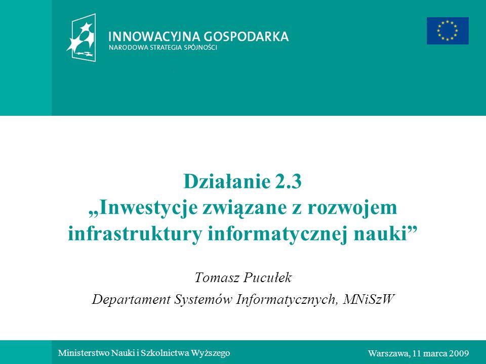 Tomasz Pucułek Departament Systemów Informatycznych, MNiSzW