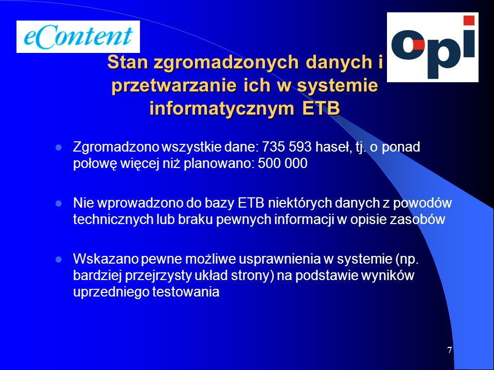 Stan zgromadzonych danych i przetwarzanie ich w systemie informatycznym ETB