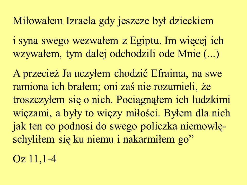 Miłowałem Izraela gdy jeszcze był dzieckiem