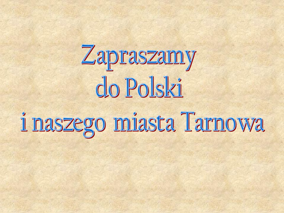 i naszego miasta Tarnowa
