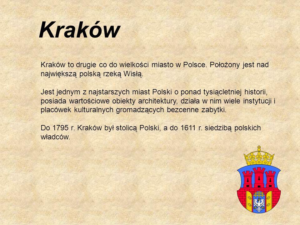 Kraków Kraków to drugie co do wielkości miasto w Polsce. Położony jest nad największą polską rzeką Wisłą.