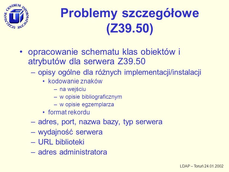 Problemy szczegółowe (Z39.50)