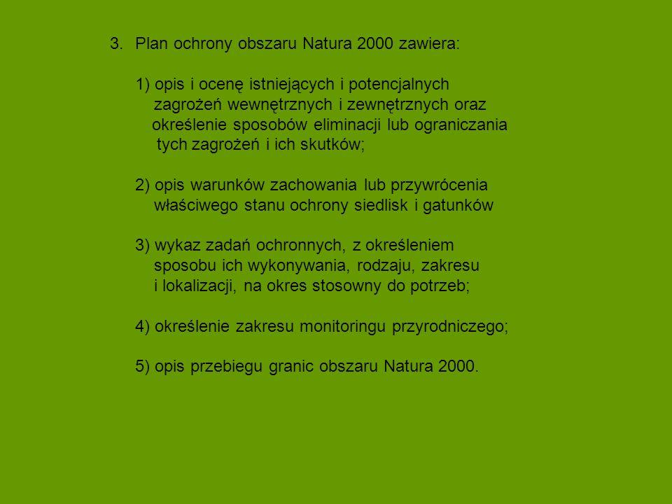Plan ochrony obszaru Natura 2000 zawiera: