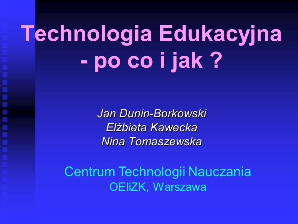 Technologia Edukacyjna - po co i jak
