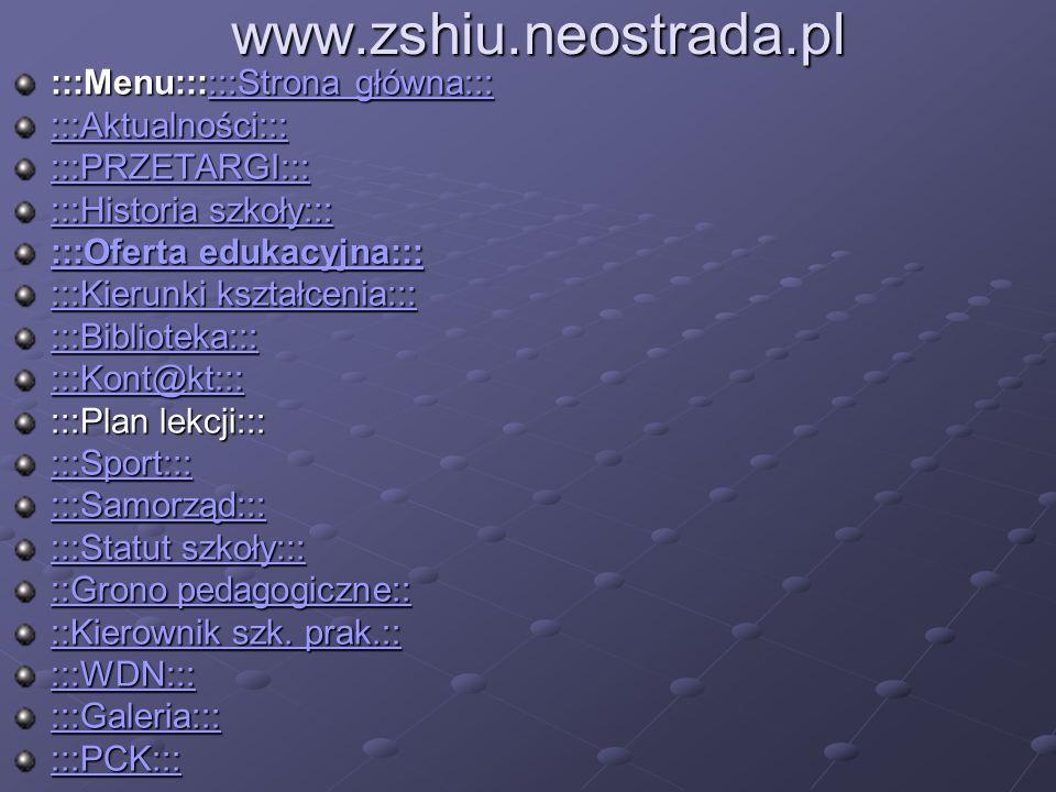 www.zshiu.neostrada.pl :::Menu::::::Strona główna::: :::Aktualności:::