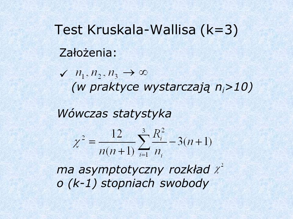 Test Kruskala-Wallisa (k=3)