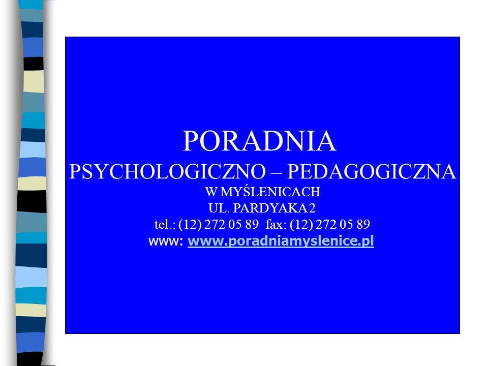 PORADNIA PSYCHOLOGICZNO – PEDAGOGICZNA W MYŚLENICACH UL. PARDYAKA 2