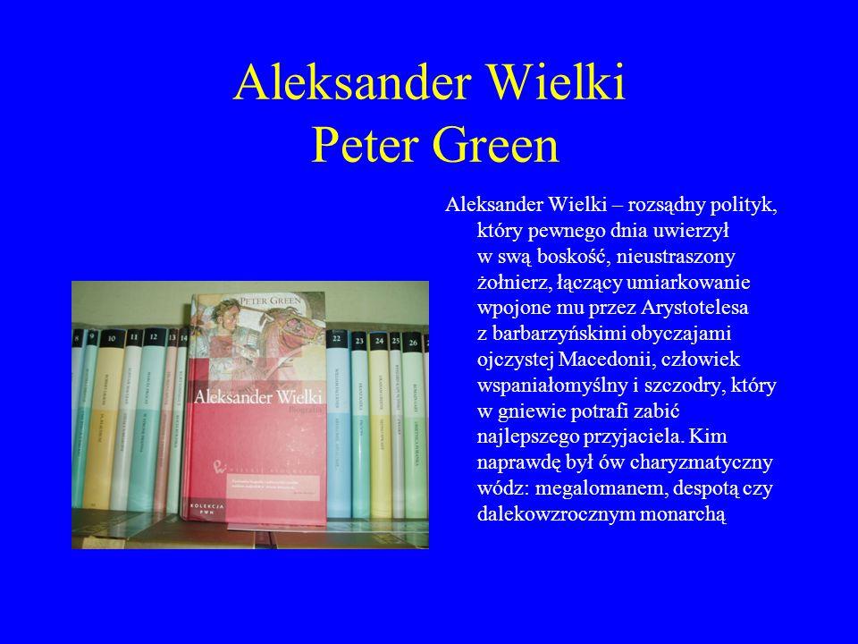 Aleksander Wielki Peter Green