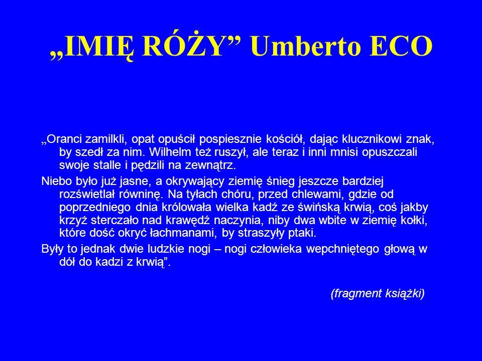 """""""IMIĘ RÓŻY Umberto ECO"""