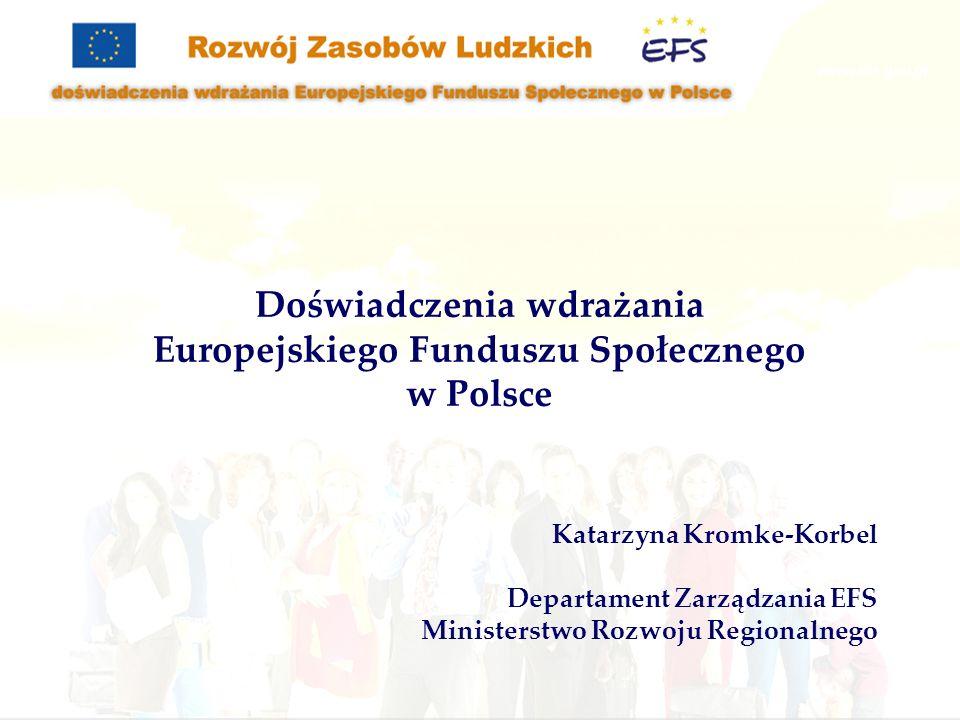 Doświadczenia wdrażania Europejskiego Funduszu Społecznego
